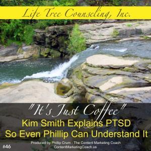 0046-LTC-10-02-14-Its-Just-Coffee-11-20-14-Kim-Smith-Main-Show